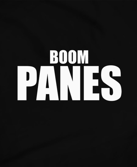 BoomPanes