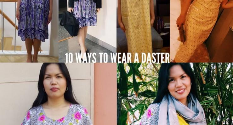 Ten Ways to Wear a Daster